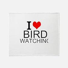 I Love Bird Watching Throw Blanket