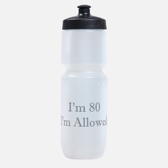 80 I'm Allowed 3 Sports Bottle