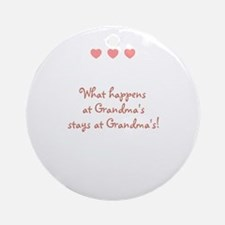 What happens at Grandma's sta Ornament (Round)