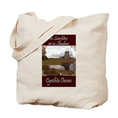 In Sunshine or In Shadow Tote Bag