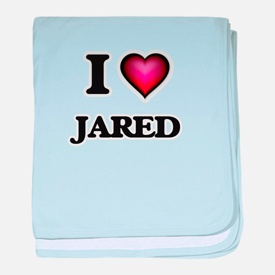 I love Jared baby blanket