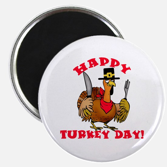 "Happy Turkey Day 2.25"" Magnet (10 pack)"