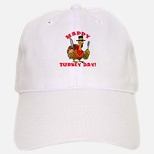 Happy Turkey Day Baseball Baseball Cap