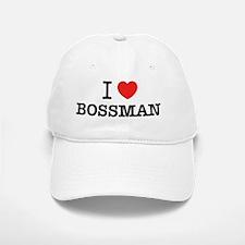 I Love BOSSMAN Baseball Baseball Cap