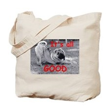 All Good Pei Tote Bag