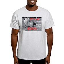 All Good Pei T-Shirt