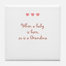 When a baby is born, so is a  Tile Coaster