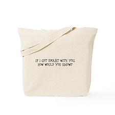 Unique Idiot Tote Bag