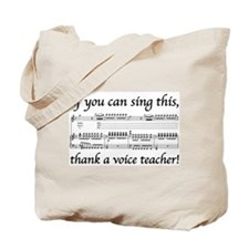 Thanks a Voice Teacher Tote Bag