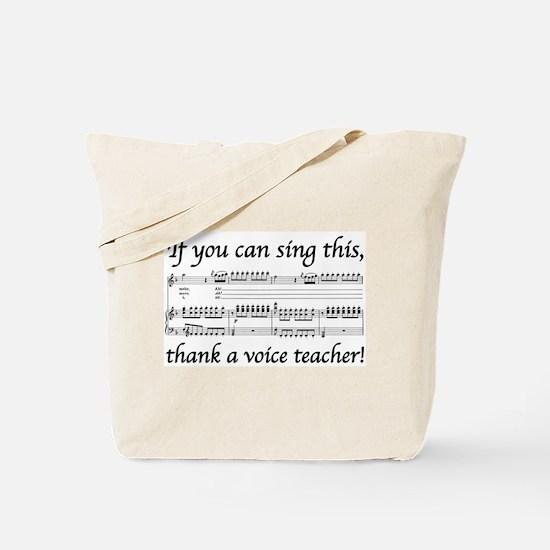 Thanks a Voice Teacher Tote Bag
