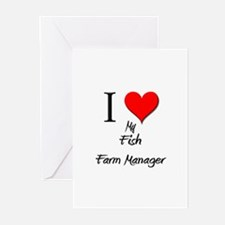 I Love My Fish Farm Manager Greeting Cards (Pk of