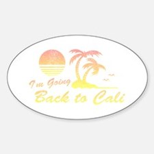 I'm Going Back to Cali Oval Decal