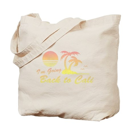 I'm Going Back to Cali Tote Bag