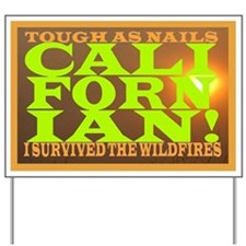 CALIFORNIAN WILDFIRES YARD SIGN