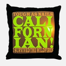Funny I survived the wildfires Throw Pillow