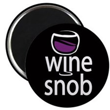 Wine Snob Magnet