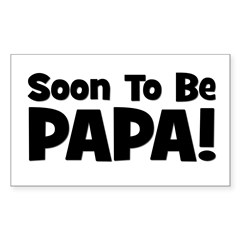Soon To Be Papa! Rectangle Decal