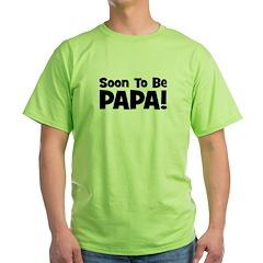 Soon To Be Papa! T-Shirt