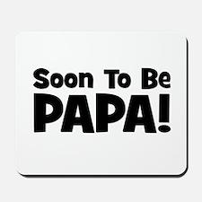 Soon To Be Papa! Mousepad
