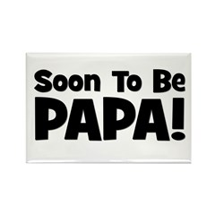 Soon To Be Papa! Rectangle Magnet