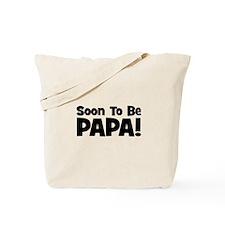 Soon To Be Papa! Tote Bag