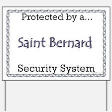Saint Security Yard Sign