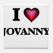 I love Jovanny Tile Coaster