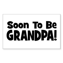 Soon To Be Grandpa! Rectangle Decal