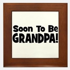 Soon To Be Grandpa! Framed Tile