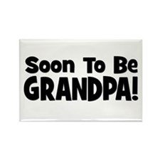Soon To Be Grandpa! Rectangle Magnet