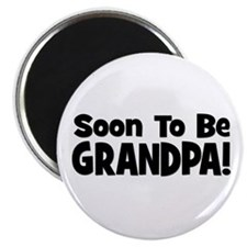 Soon To Be Grandpa! Magnet
