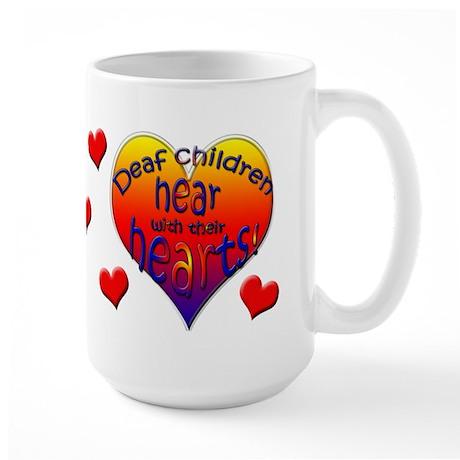 Deaf Children Hear... Large Mug