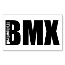 BMX -It's how I roll Rectangle Decal