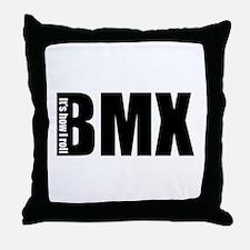 BMX -It's how I roll Throw Pillow