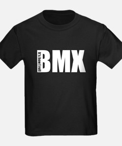BMX -It's how I roll T