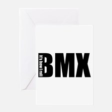 BMX -It's how I roll Greeting Card