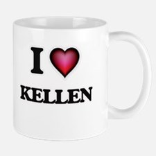 I love Kellen Mugs