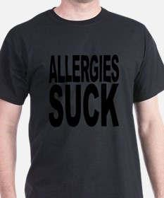 Allergies Suck T-Shirt