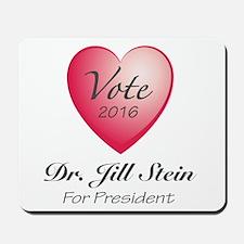 Vote for Dr. Jill Stein for President - Mousepad
