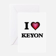 I love Keyon Greeting Cards