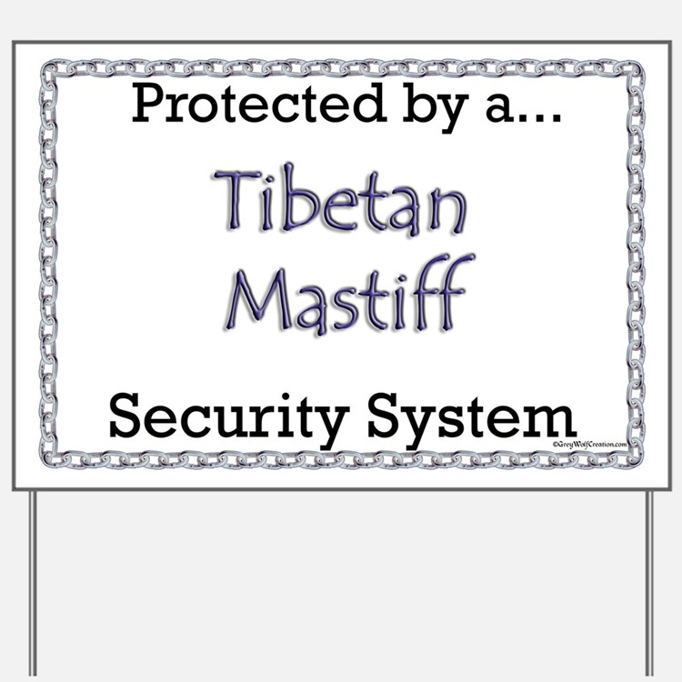 Tibetan Security  Yard Sign