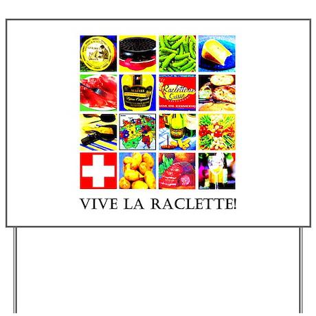 Vive la Raclette! Yard Sign