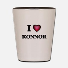I love Konnor Shot Glass