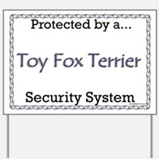 Toy Fox Security  Yard Sign