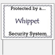 Whippet Security Yard Sign