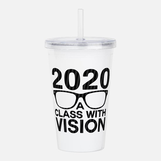 2020 Class with Vision Acrylic Double-wall Tumbler