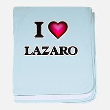 I love Lazaro baby blanket