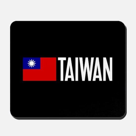 Taiwan: Taiwanese Flag & Taiwan Mousepad