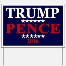 Trump Pence Yard Sign