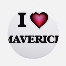 I love Maverick Round Ornament